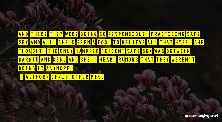 Fool To Believe Quotes By Christopher Pike