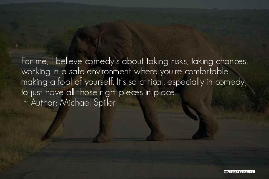 Fool To Believe Quotes By Michael Spiller