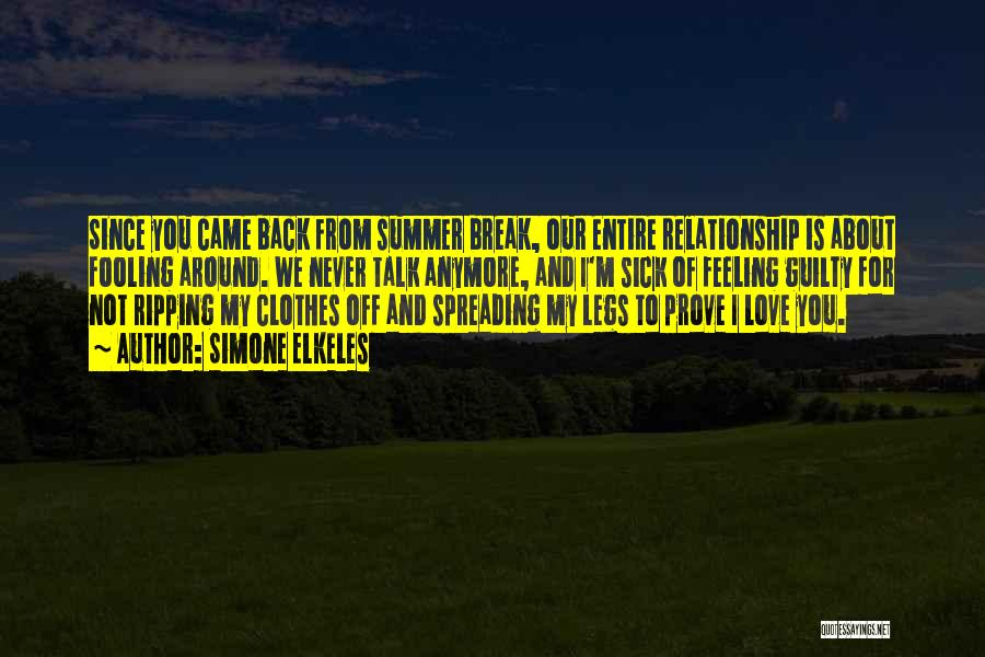 Fooling Around Love Quotes By Simone Elkeles