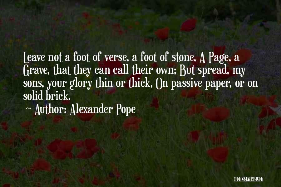 Foot Stone Quotes By Alexander Pope