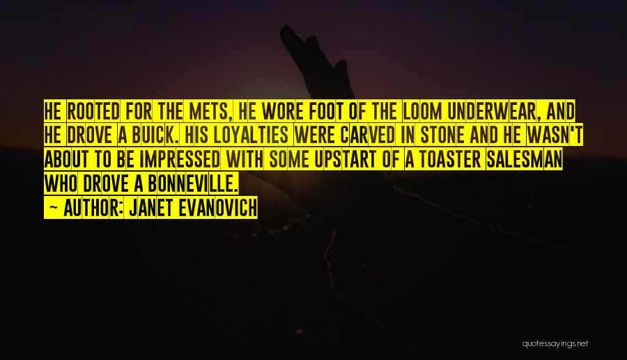 Foot Stone Quotes By Janet Evanovich