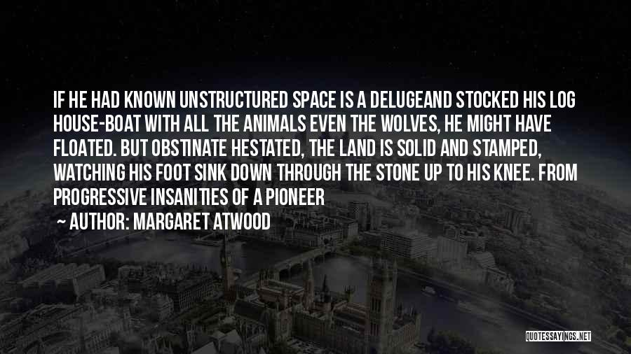 Foot Stone Quotes By Margaret Atwood