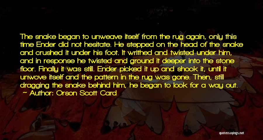Foot Stone Quotes By Orson Scott Card