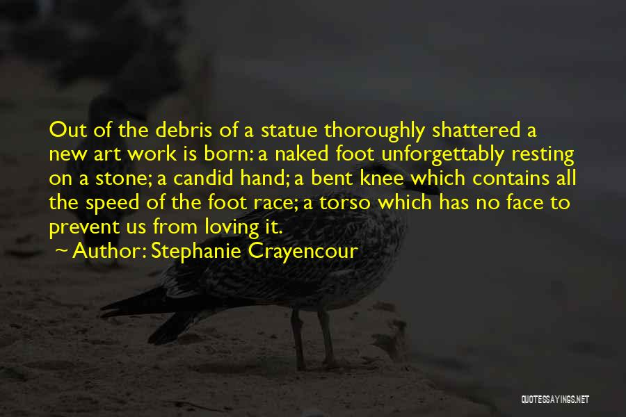 Foot Stone Quotes By Stephanie Crayencour