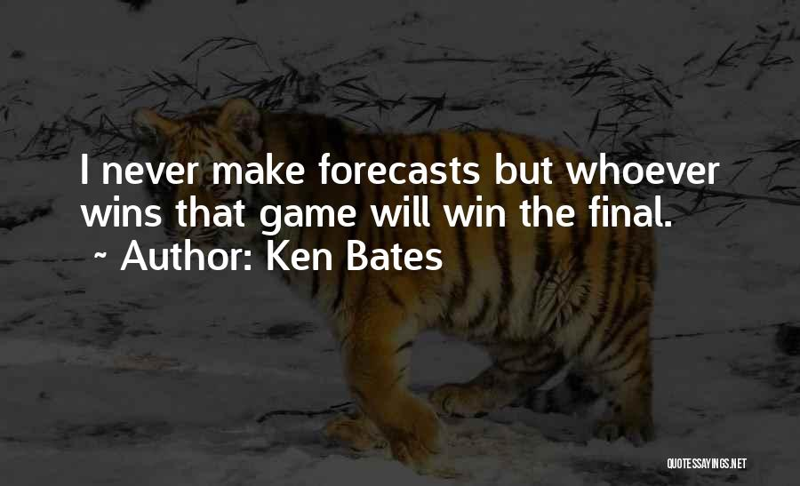 Football Final Quotes By Ken Bates