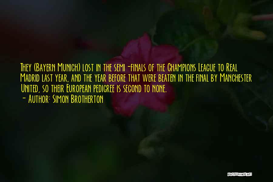 Football Final Quotes By Simon Brotherton