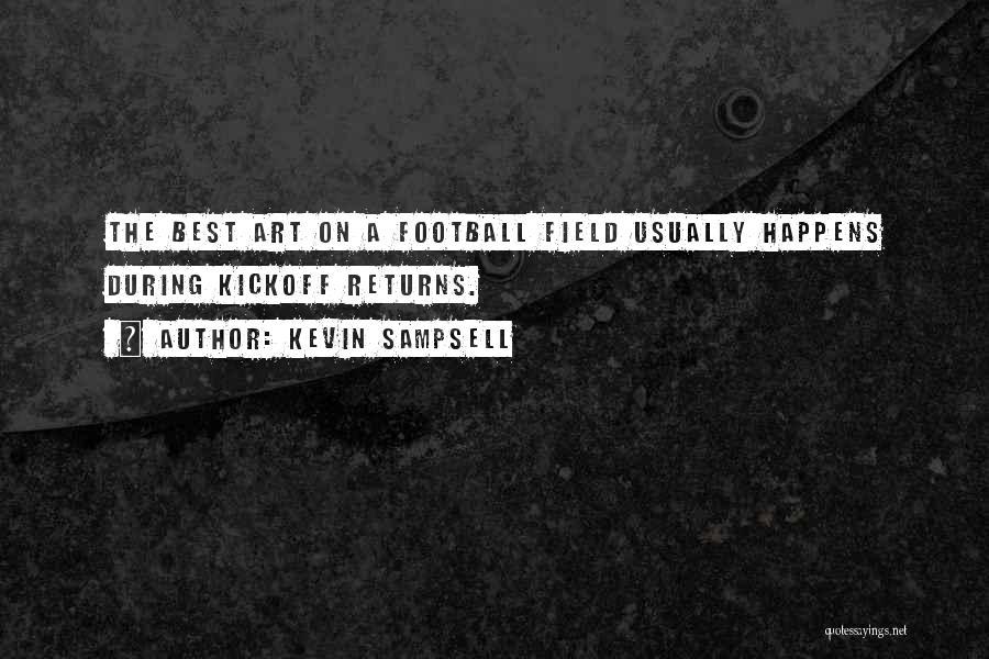 Football Kickoff Quotes By Kevin Sampsell