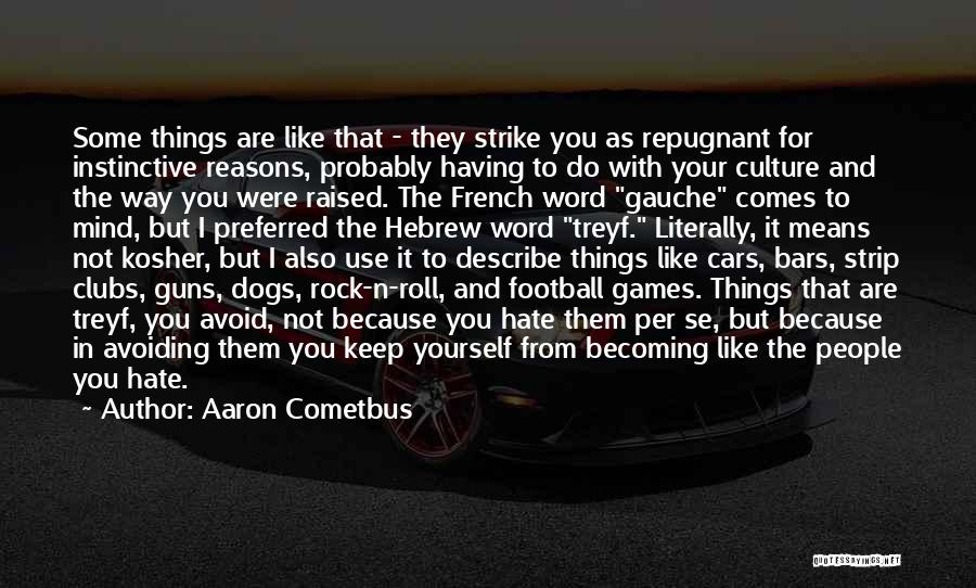 Football Mind Games Quotes By Aaron Cometbus