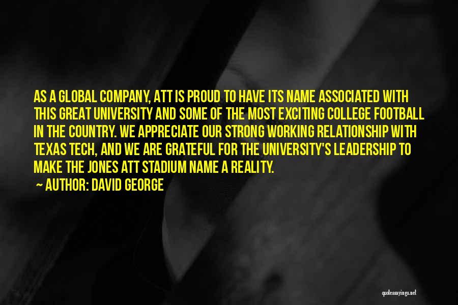 Football Stadium Quotes By David George
