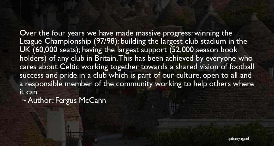 Football Stadium Quotes By Fergus McCann