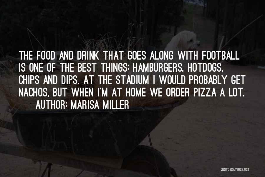 Football Stadium Quotes By Marisa Miller