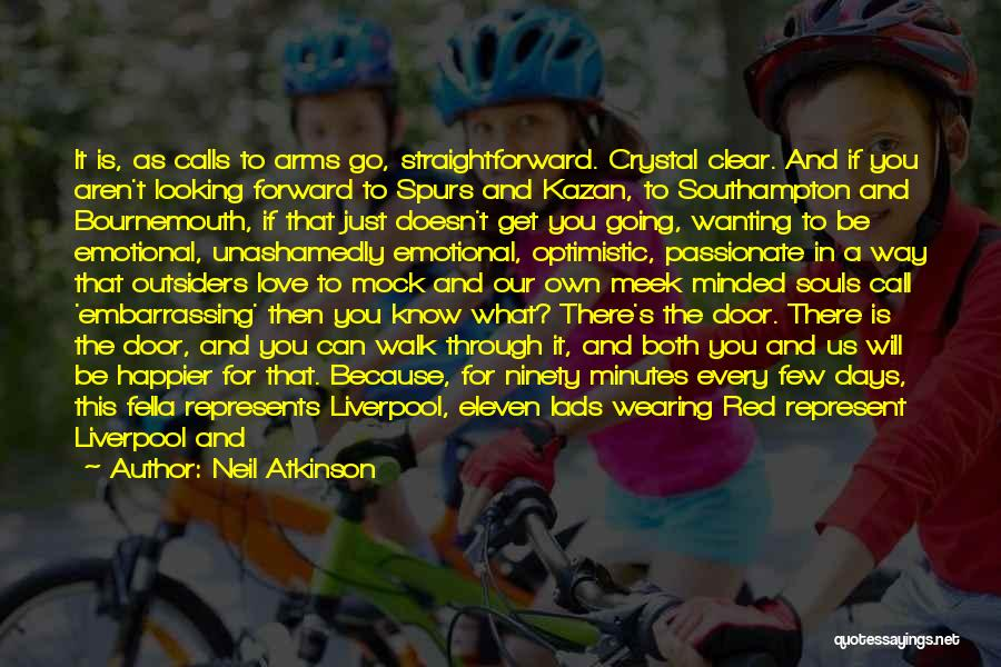 Football Stadium Quotes By Neil Atkinson