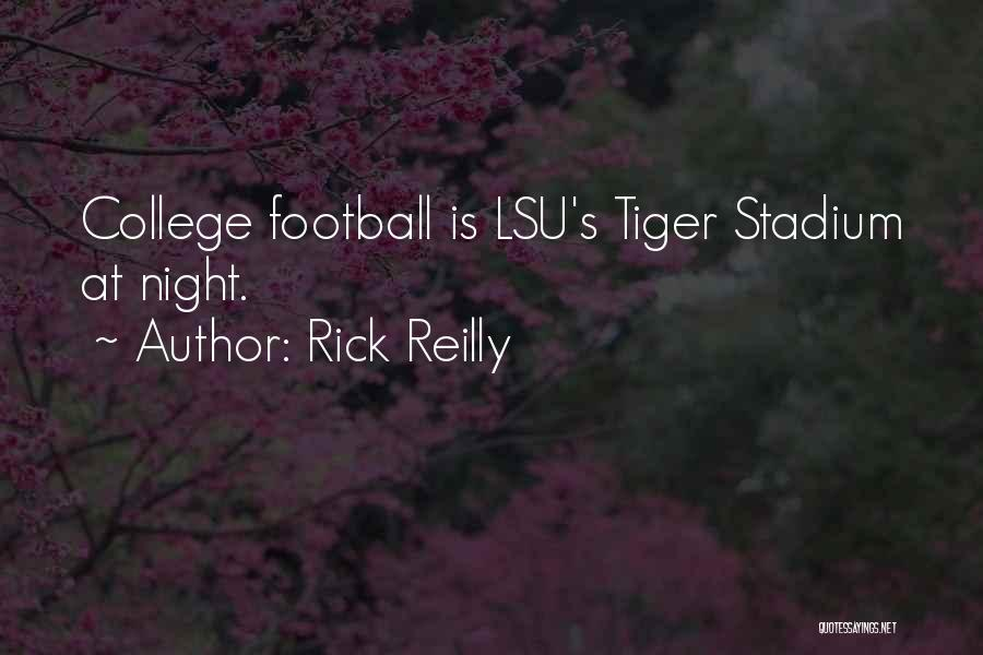 Football Stadium Quotes By Rick Reilly