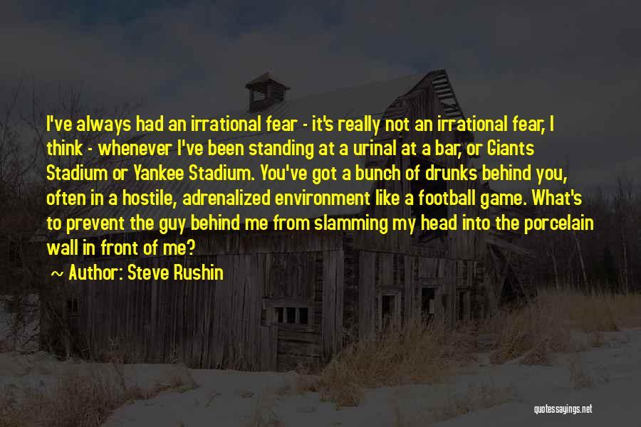 Football Stadium Quotes By Steve Rushin