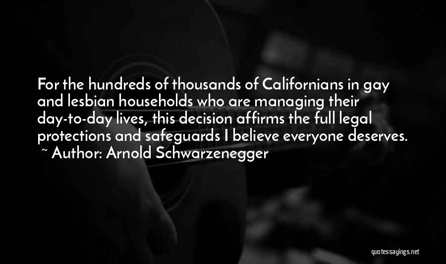 For Gay Marriage Quotes By Arnold Schwarzenegger