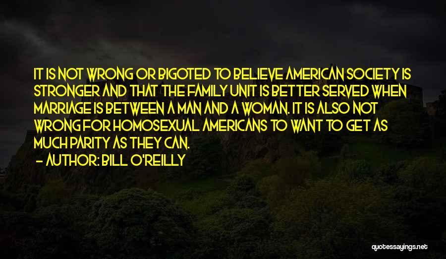 For Gay Marriage Quotes By Bill O'Reilly