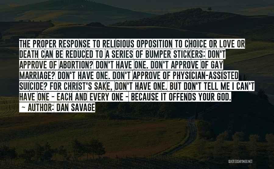 For Gay Marriage Quotes By Dan Savage