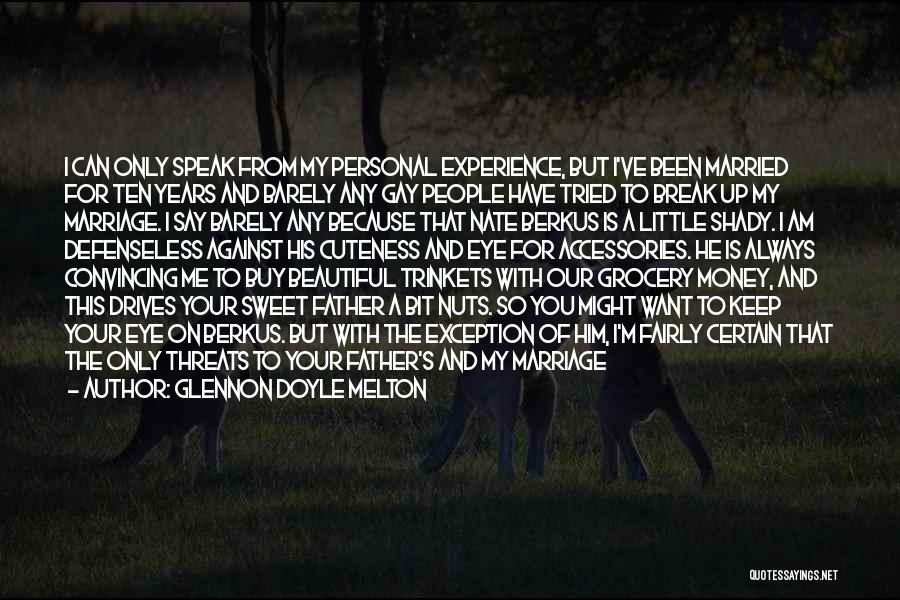 For Gay Marriage Quotes By Glennon Doyle Melton