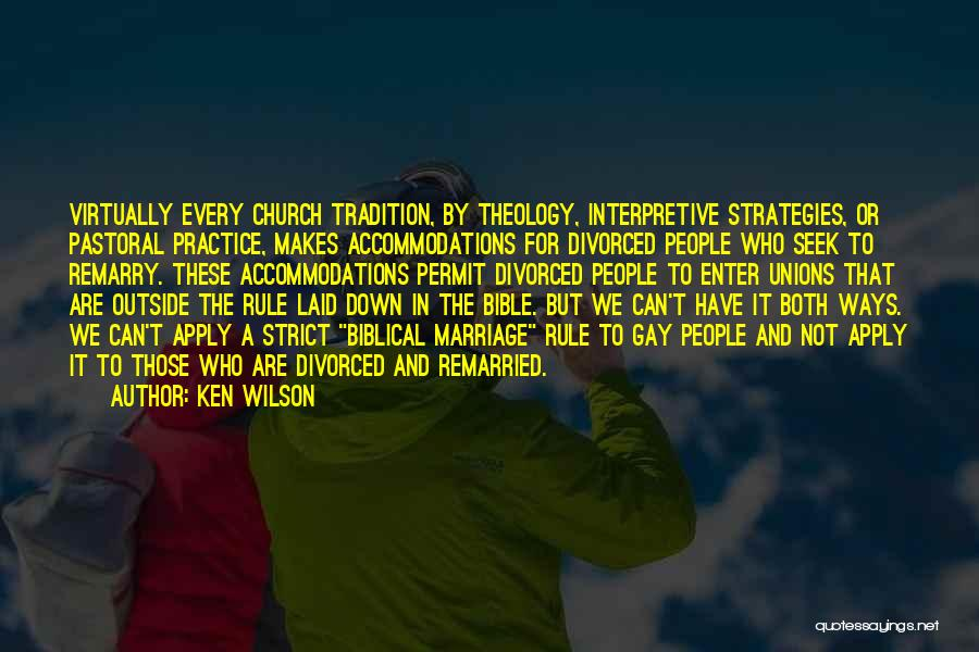 For Gay Marriage Quotes By Ken Wilson