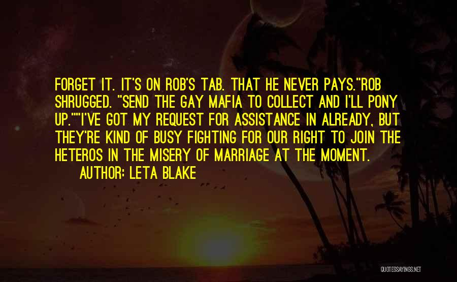 For Gay Marriage Quotes By Leta Blake