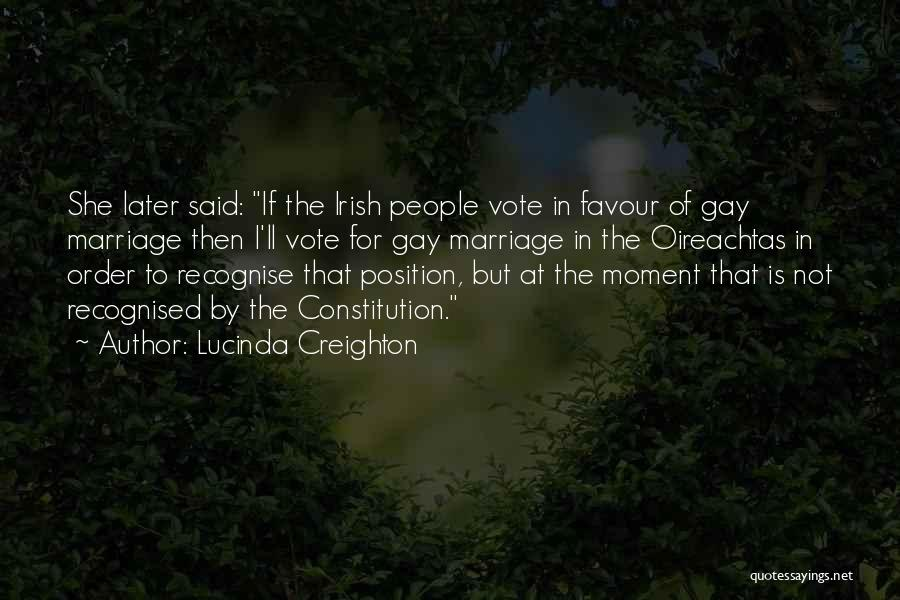 For Gay Marriage Quotes By Lucinda Creighton