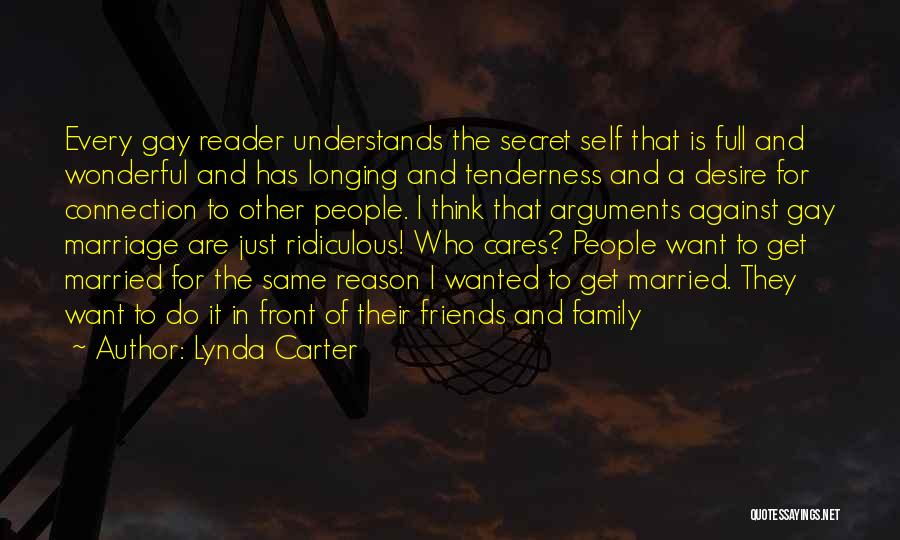 For Gay Marriage Quotes By Lynda Carter