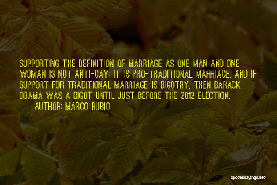 For Gay Marriage Quotes By Marco Rubio