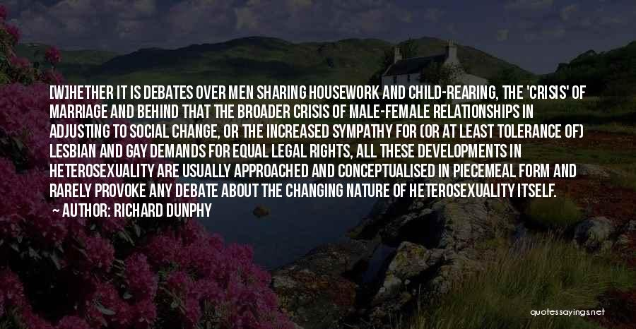 For Gay Marriage Quotes By Richard Dunphy