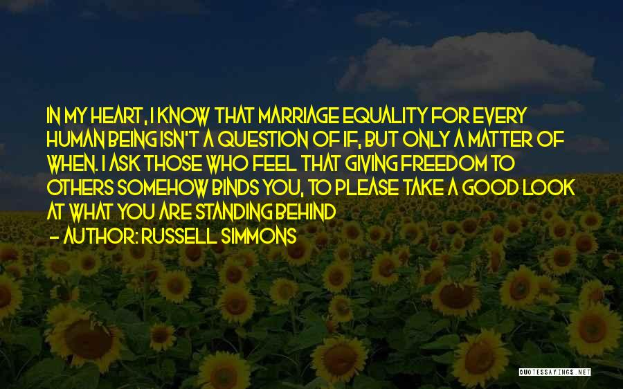 For Gay Marriage Quotes By Russell Simmons