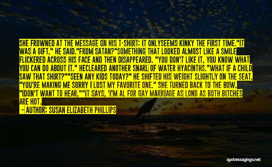 For Gay Marriage Quotes By Susan Elizabeth Phillips