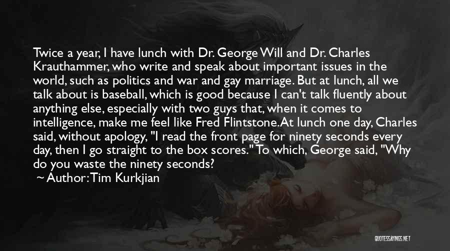 For Gay Marriage Quotes By Tim Kurkjian