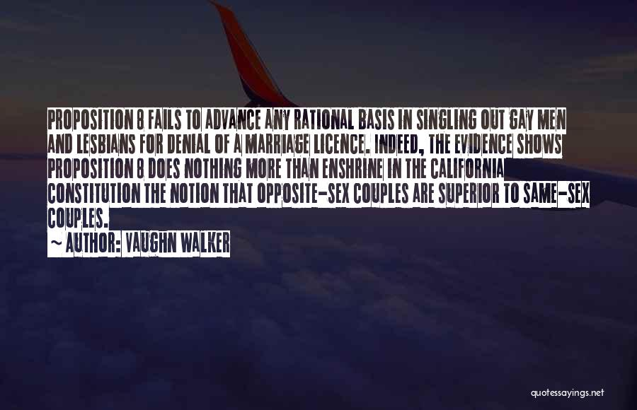 For Gay Marriage Quotes By Vaughn Walker