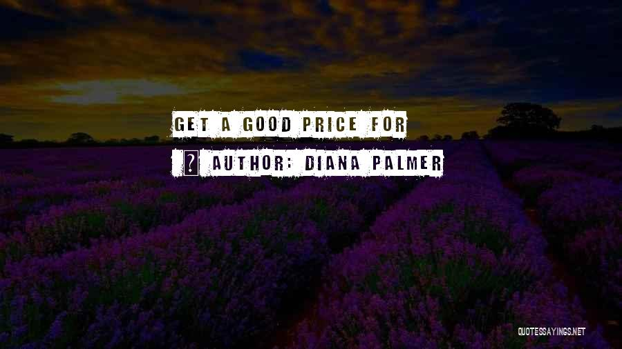For Good Quotes By Diana Palmer