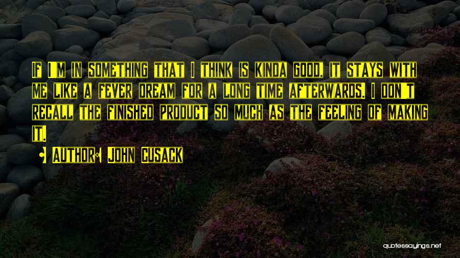 For Good Quotes By John Cusack
