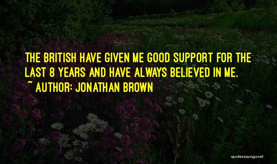 For Good Quotes By Jonathan Brown