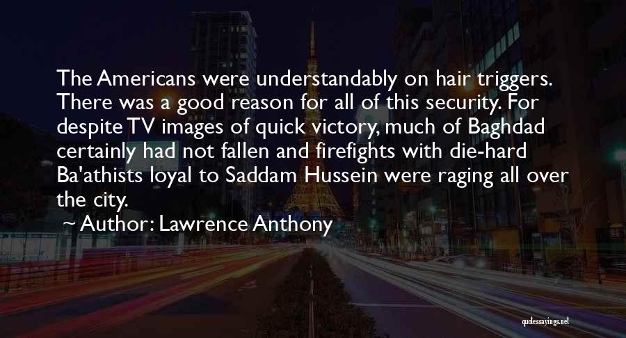 For Good Quotes By Lawrence Anthony