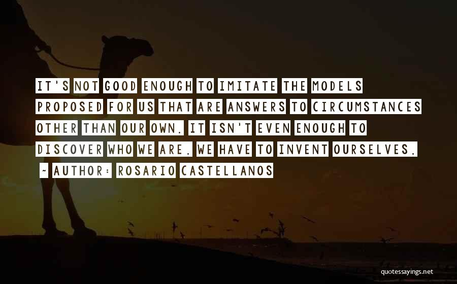 For Good Quotes By Rosario Castellanos