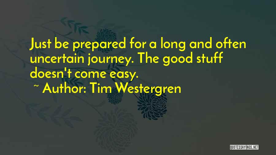For Good Quotes By Tim Westergren