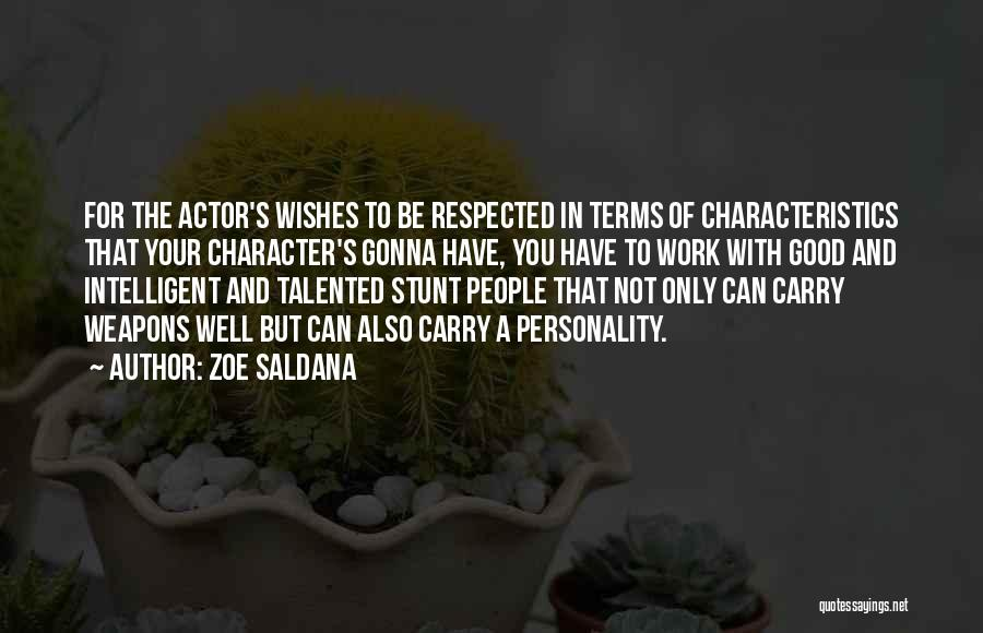 For Good Quotes By Zoe Saldana