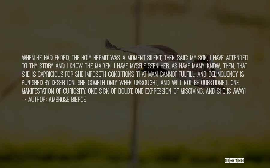For Her Happiness Quotes By Ambrose Bierce