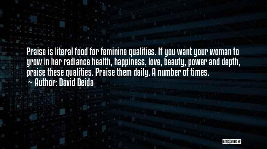 For Her Happiness Quotes By David Deida