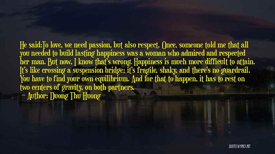 For Her Happiness Quotes By Duong Thu Huong