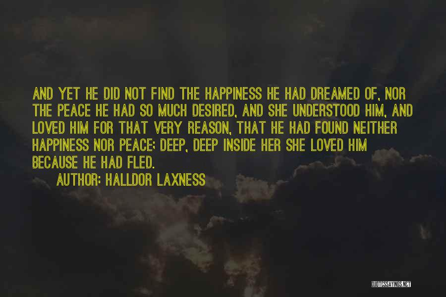 For Her Happiness Quotes By Halldor Laxness