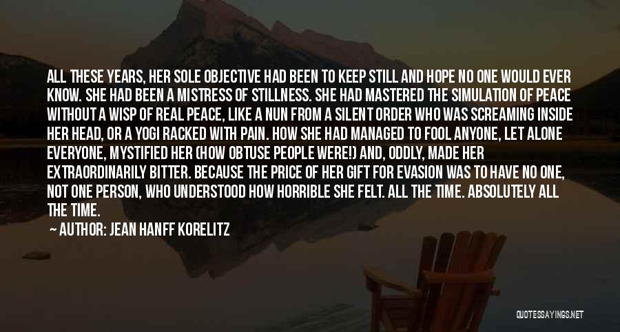For Her Happiness Quotes By Jean Hanff Korelitz