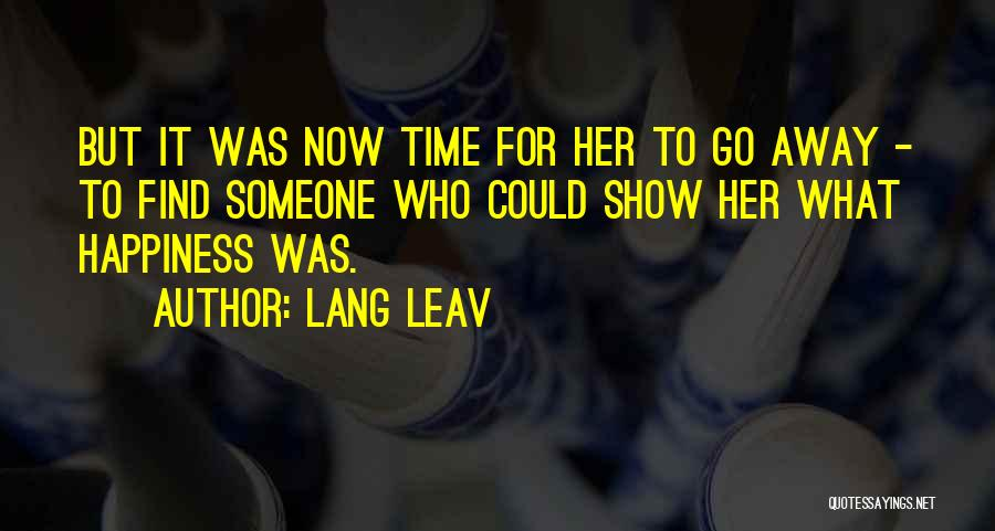 For Her Happiness Quotes By Lang Leav