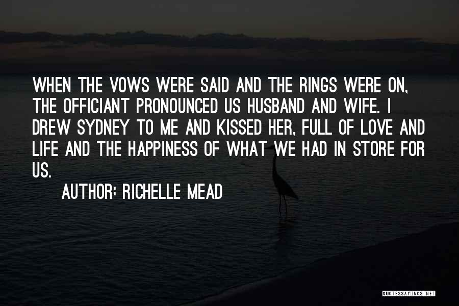 For Her Happiness Quotes By Richelle Mead