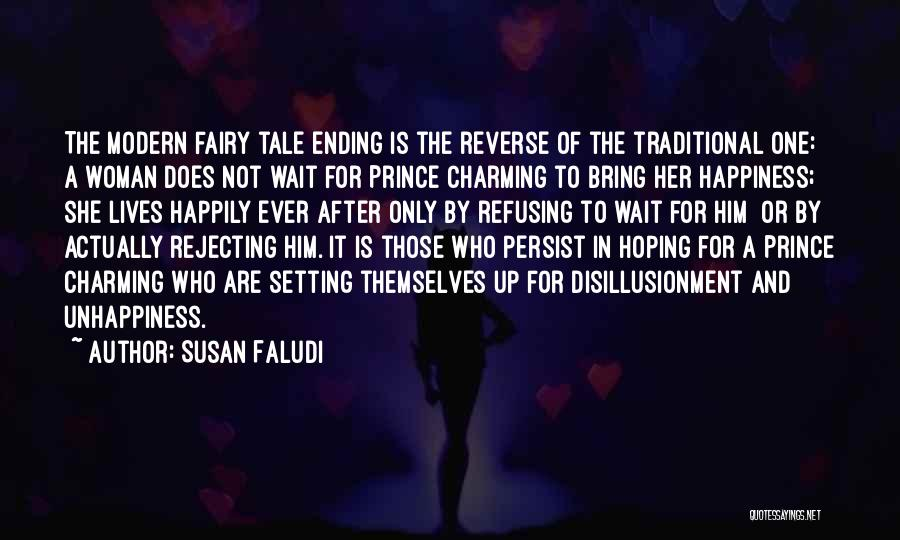 For Her Happiness Quotes By Susan Faludi