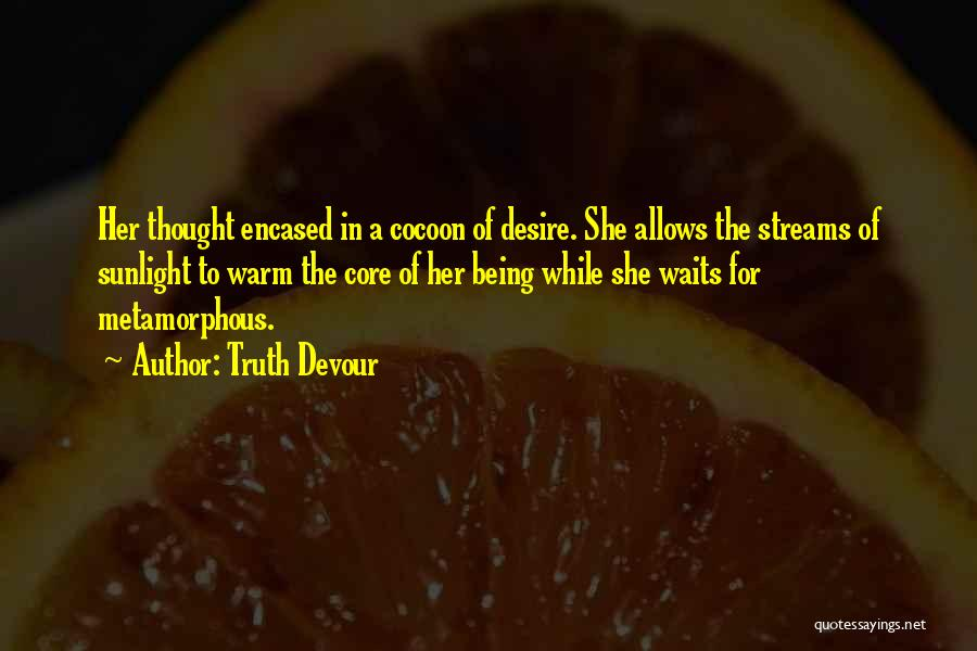 For Her Happiness Quotes By Truth Devour