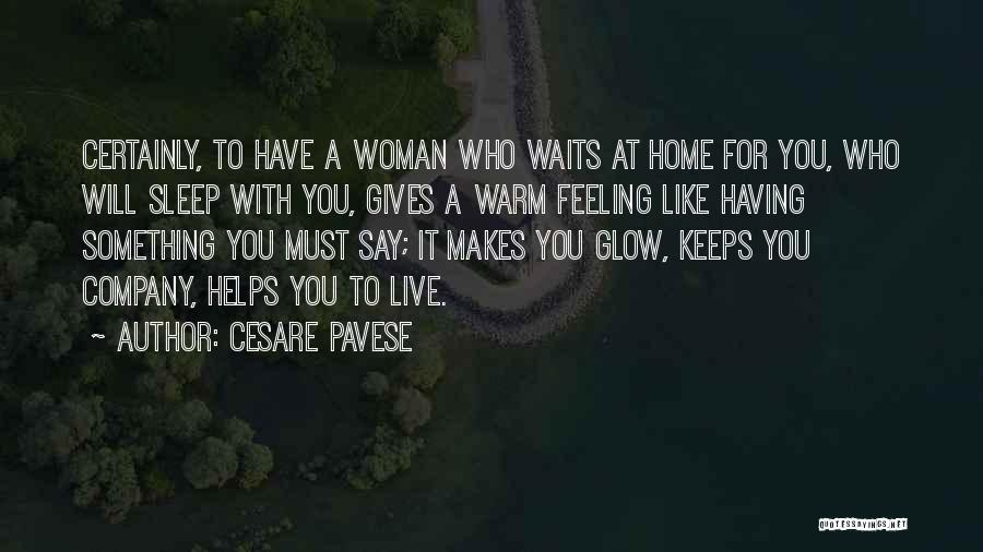 For Keeps Quotes By Cesare Pavese