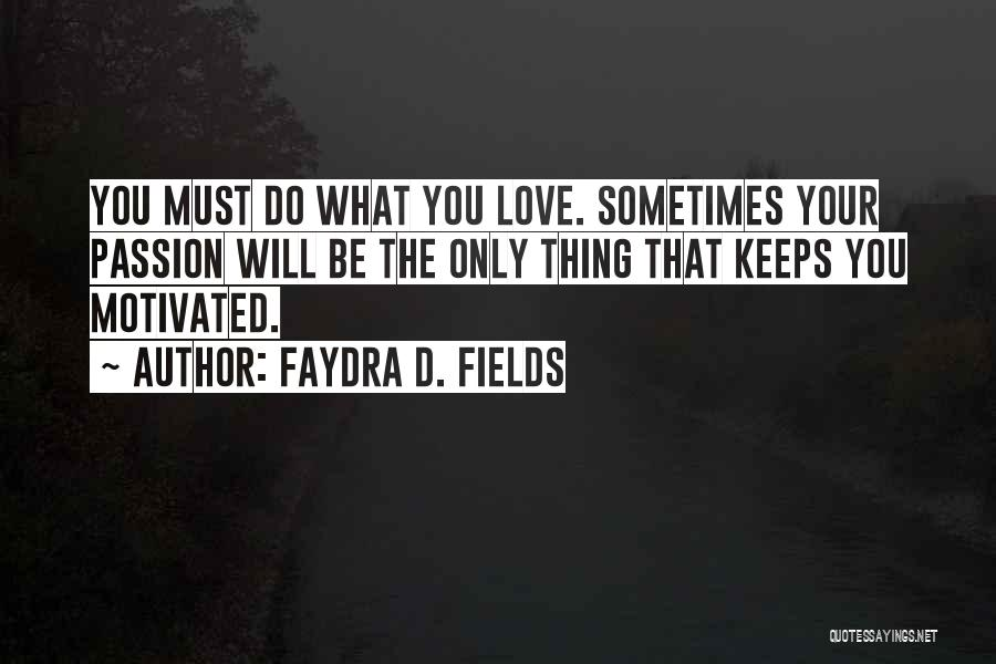 For Keeps Quotes By Faydra D. Fields